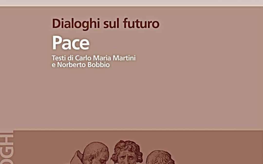 Dialoghi sul futuro: pace, giustizia, ambiente