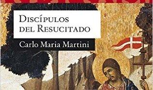 Discípulos del Resucitado, Ppc Editorial, Baudilla del Monte, Madrid 2016