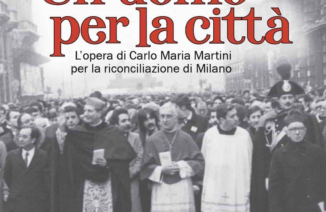 """Adversa diligere: un uomo per la città. La mostra su Carlo Maria Martini e gli """"anni di piombo"""" ora anche online"""