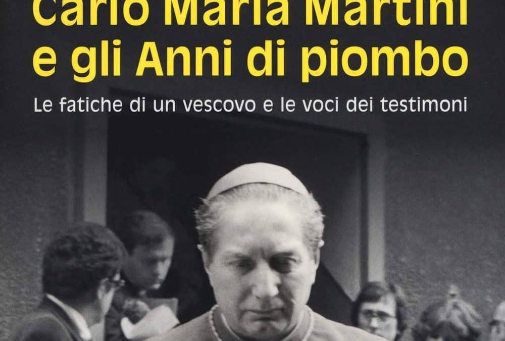 Carlo Maria Martini e gli Anni di piombo
