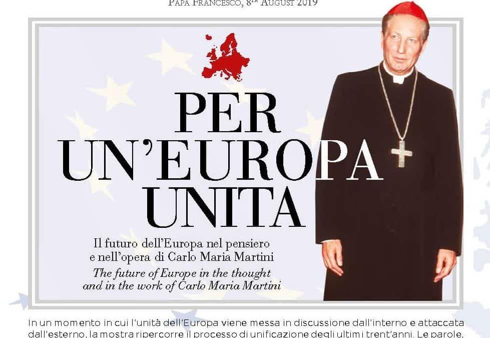 Per un'Europa unita, il contributo di Martini: una nuova mostra online