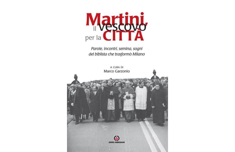Martini, il vescovo per la città