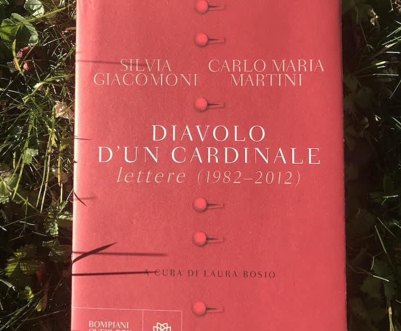 Diavolo d'un cardinale. Lettere (1982-2012)